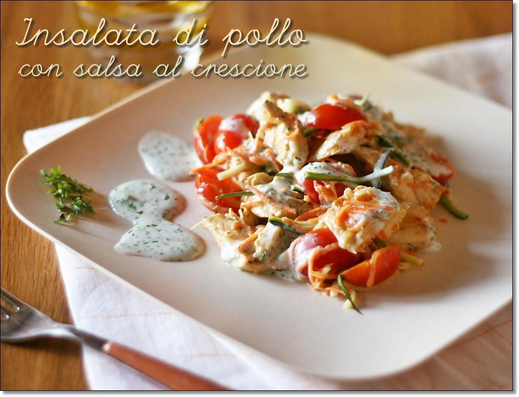 Insalata di pollo con salsa al crescione chicken salad - Crescione ricette cucina ...