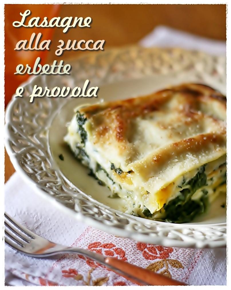 ... erbette e provola – Lasagne with pumpkin, winter greens and provola