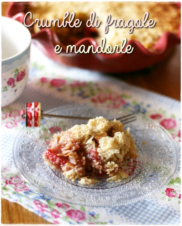 Crumble fragole e mandorle