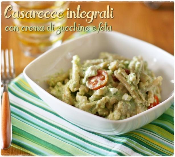 Casarecce integrali con crema di zucchine e feta