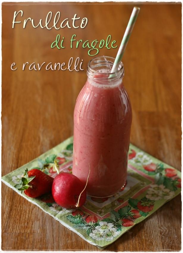 Frullato fragole e ravanelli5