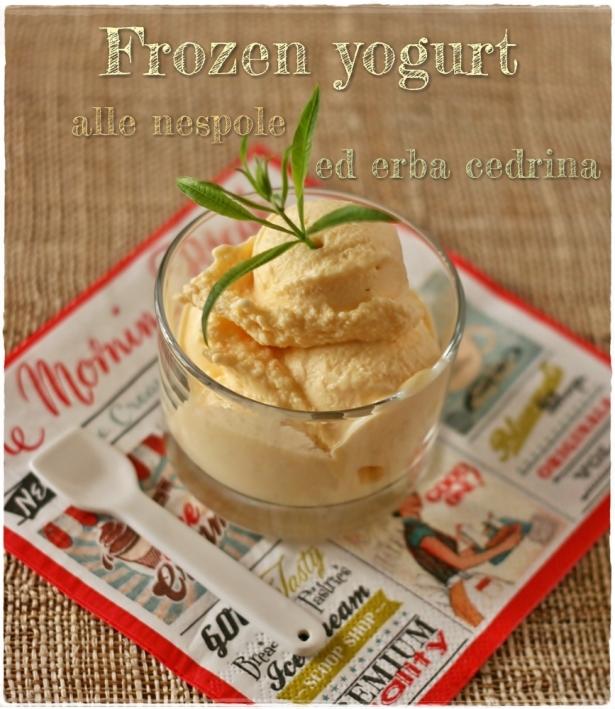 Frozen yogurt con nespole e cedrina8