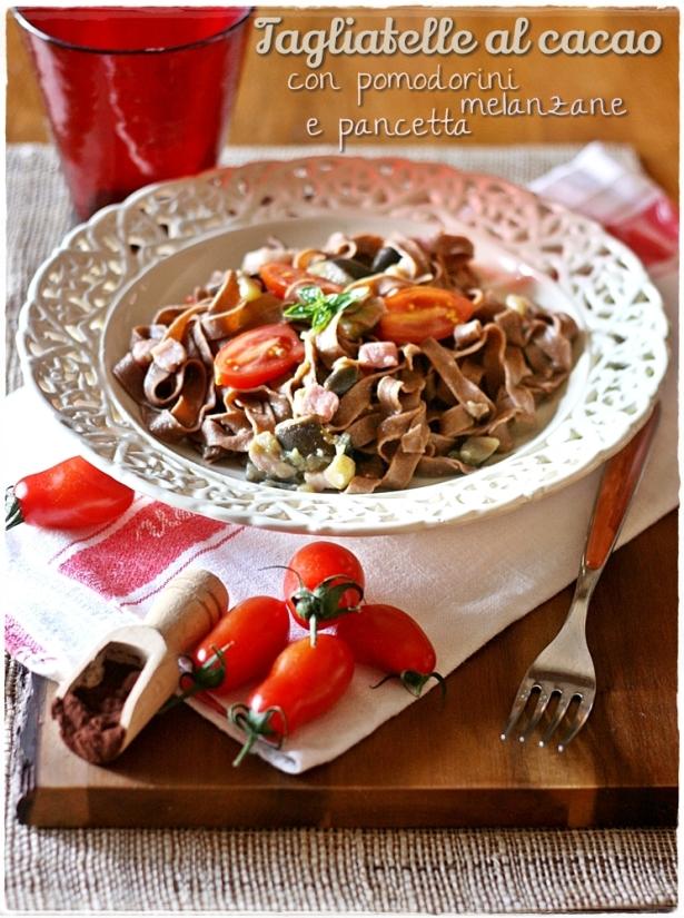 Tagliatelle al cacao con pomodorini, melanzane e pancetta6