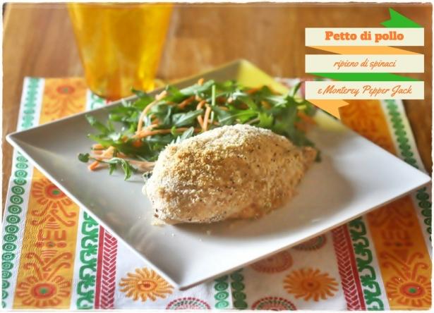 pollo-ripieno-spinaci-e-monterey-pepper-jack